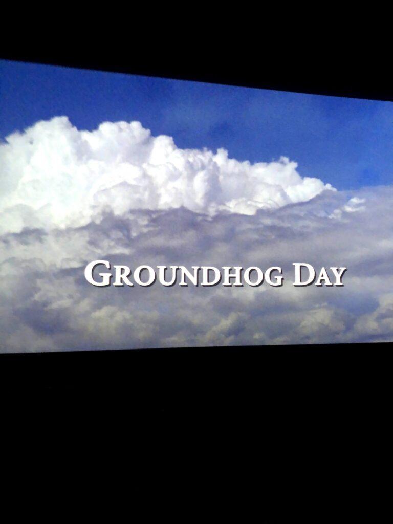 Ground Hog Day 2021: Private Movie Party!